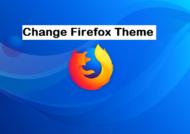 تغییر تم فایرفاکس